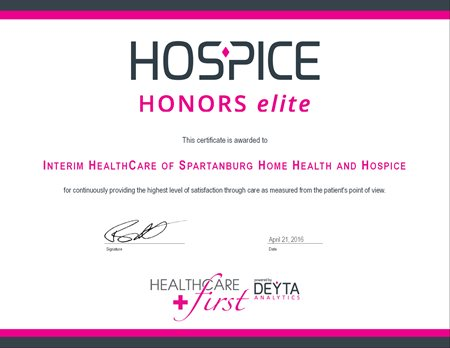 Interim Hospice of the Upstate is a recipient of the 26 Hospice Honors Elite award- one of only two agencies in the entire Upstate of SC!