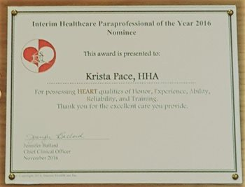 Krista pace is the recipient of the Interim HealthCare Paraprofessional of the year 2016